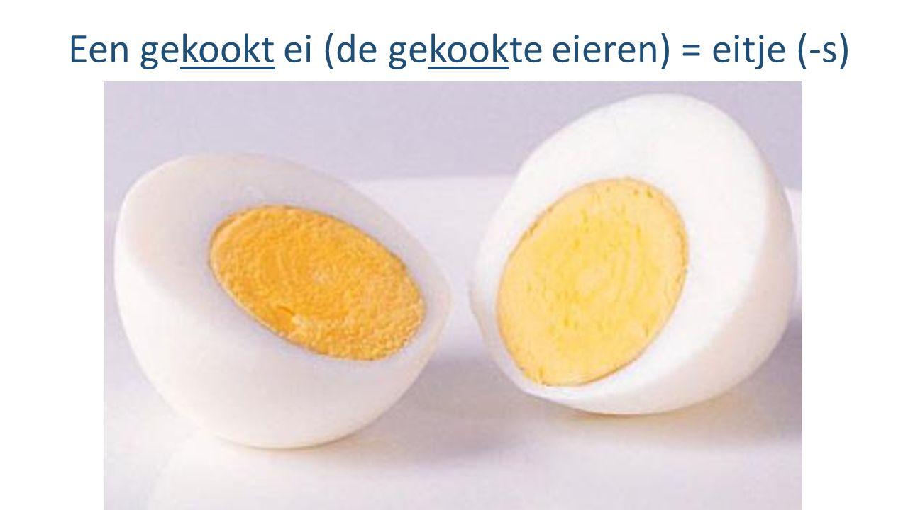 Een gekookt ei (de gekookte eieren) = eitje (-s)