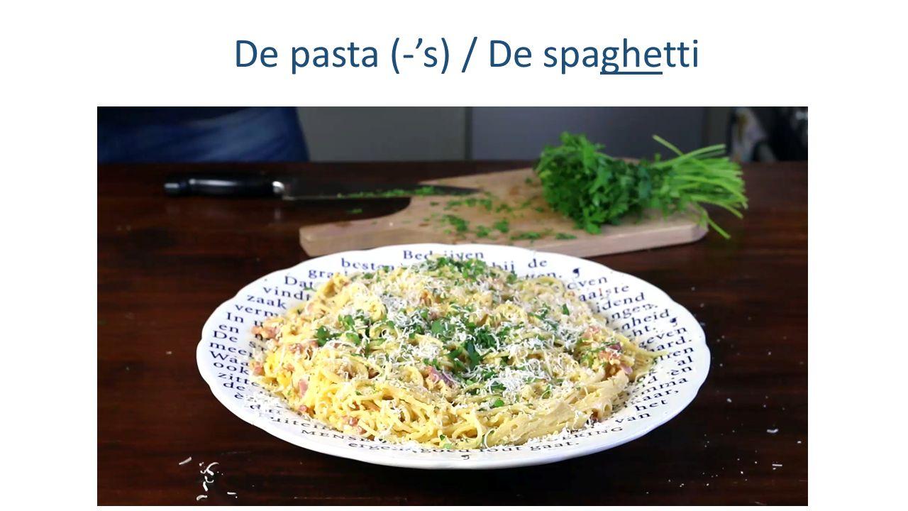 De pasta (-'s) / De spaghetti