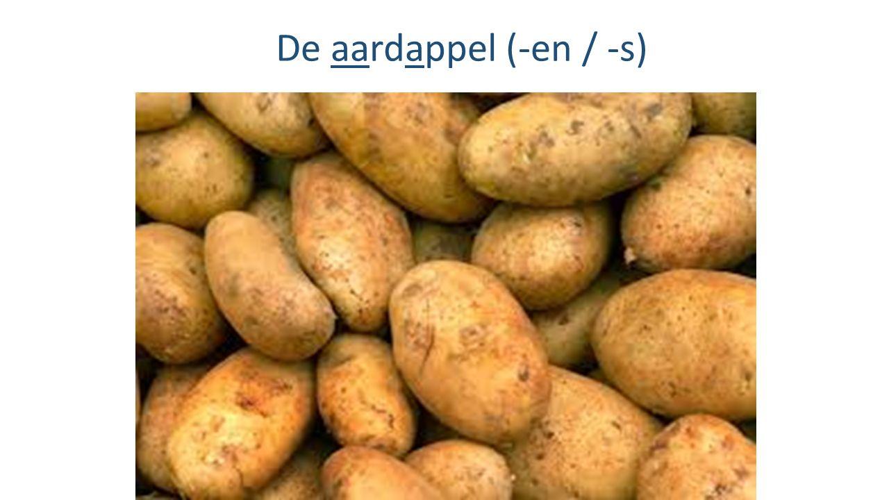 De aardappel (-en / -s)