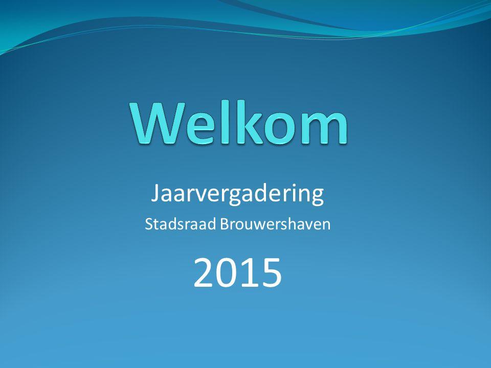 Jaarvergadering Stadsraad Brouwershaven 2015
