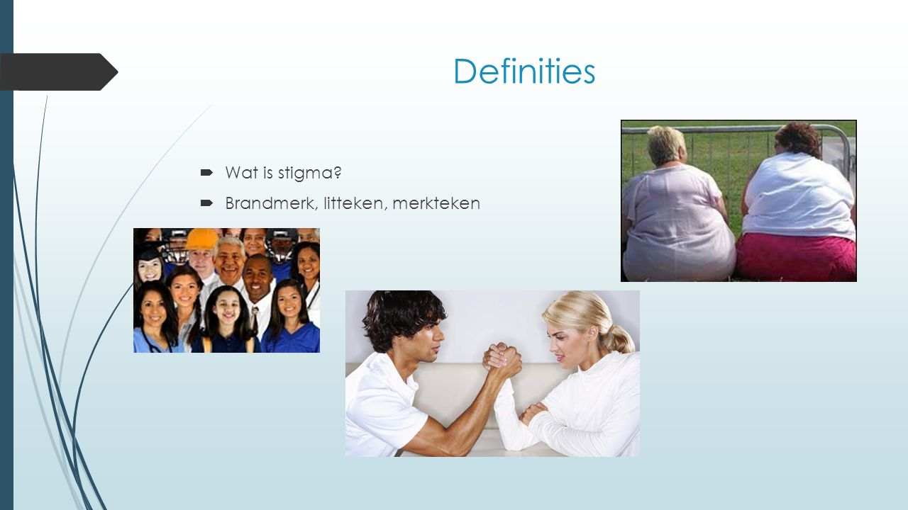 Definities  Wat is stigma?  Brandmerk, litteken, merkteken