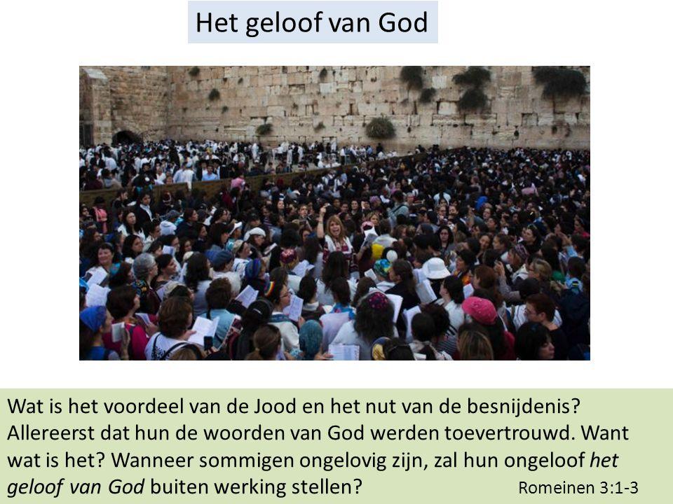 Het geloof van God Wat is het voordeel van de Jood en het nut van de besnijdenis.