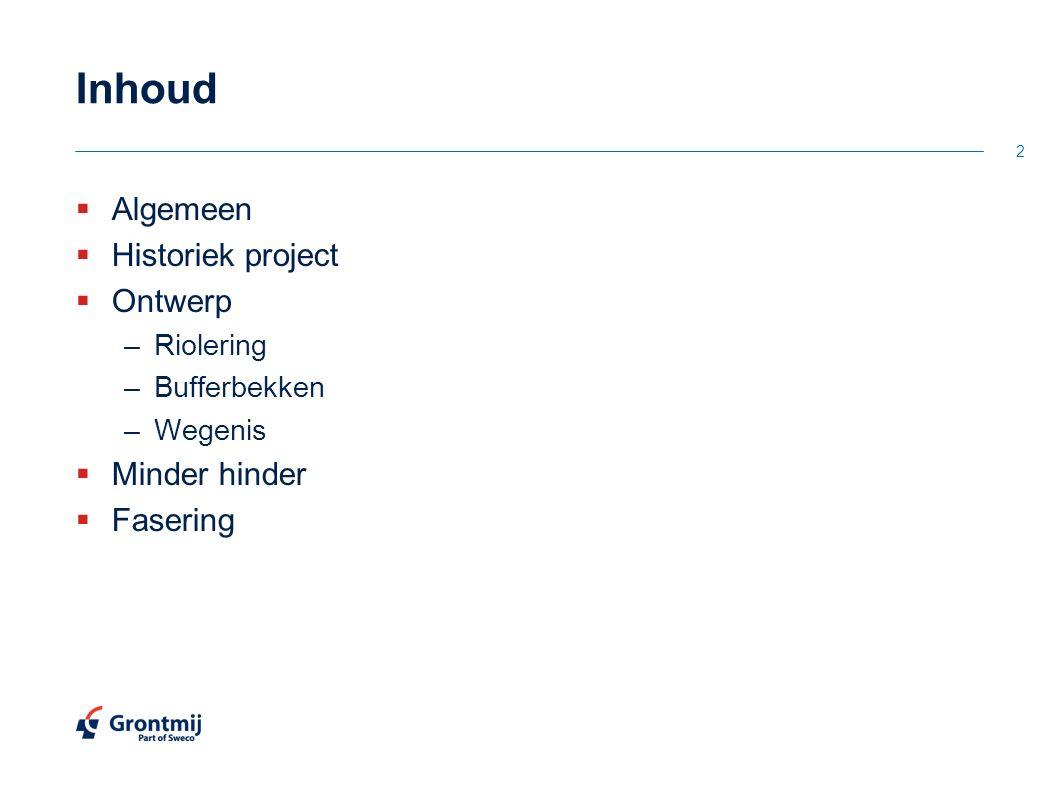 Algemeen 3  Opdrachtgevend bestuur: –Infrax –Stad Hasselt  Geplande werken –Aanleg riolering –Aanleg bufferbekken Rode Rokstraat –Herinrichting wegenis –Aanleg fietspaden