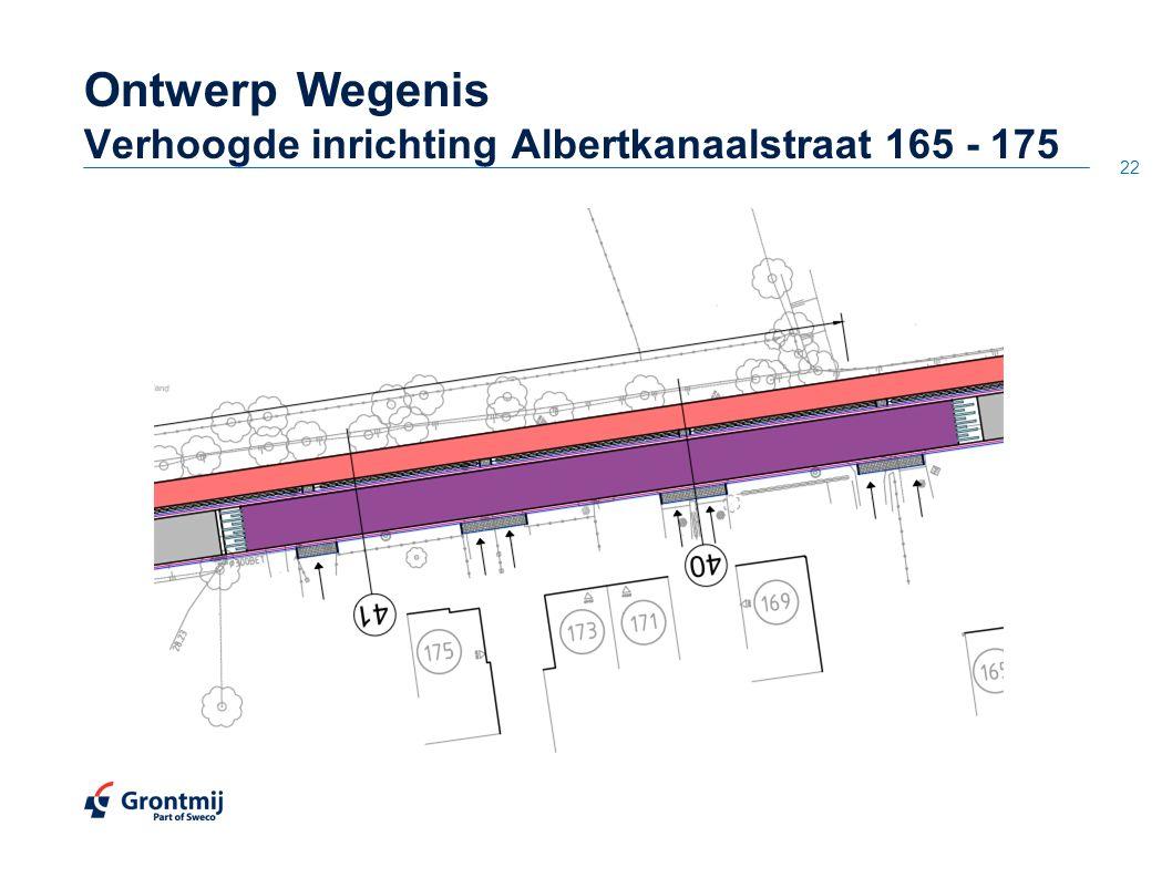 22 OntwerpWegenis Verhoogde inrichting Albertkanaalstraat 165 - 175