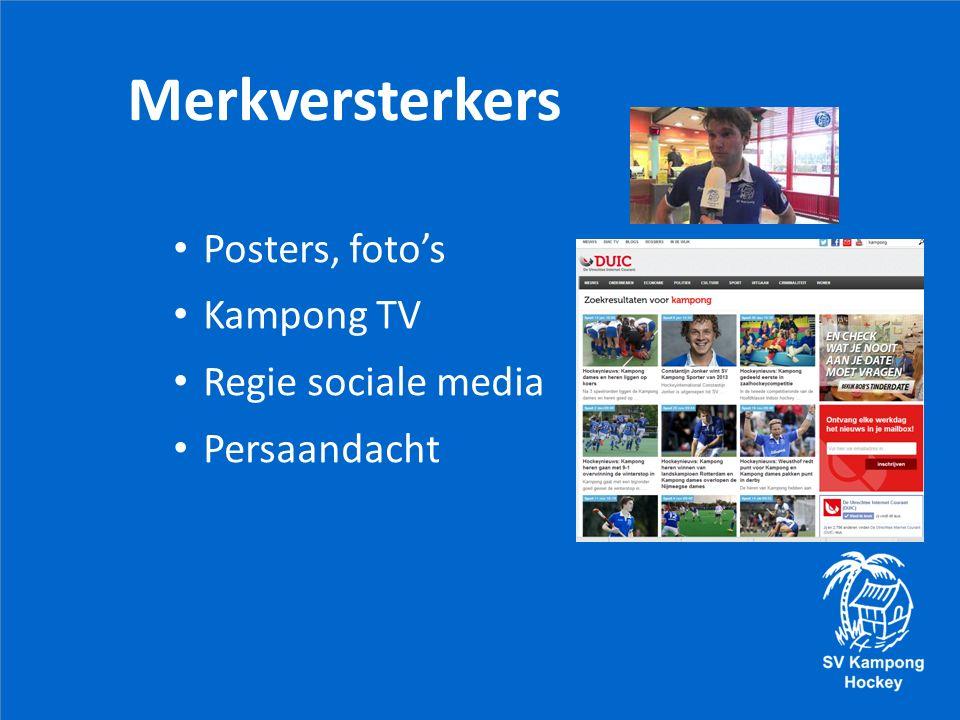 Posters, foto's Kampong TV Regie sociale media Persaandacht Merkversterkers
