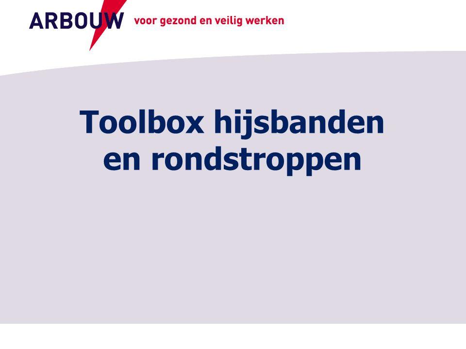 voor gezond en veilig werken Toolbox hijsbanden en rondstroppen
