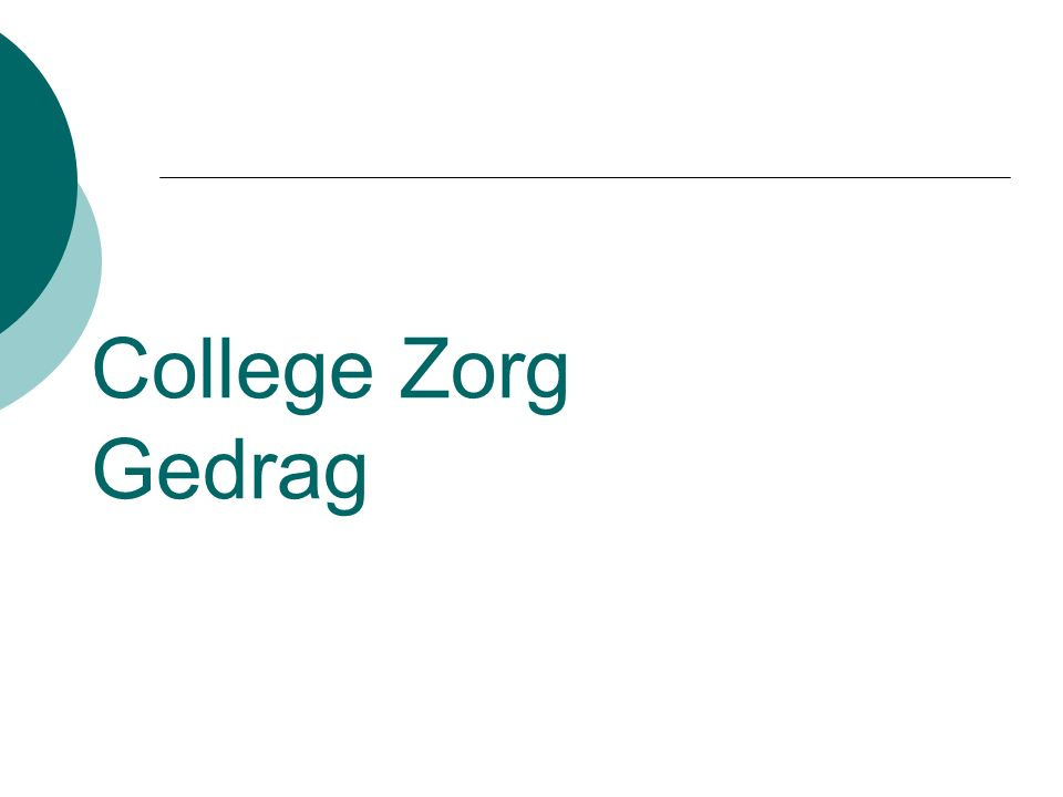 College Zorg Gedrag
