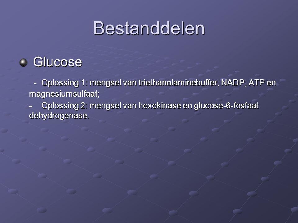 Bestanddelen Glucose Glucose - Oplossing 1: mengsel van triethanolaminebuffer, NADP, ATP en magnesiumsulfaat; - Oplossing 1: mengsel van triethanolaminebuffer, NADP, ATP en magnesiumsulfaat; - Oplossing 2: mengsel van hexokinase en glucose-6-fosfaat dehydrogenase.