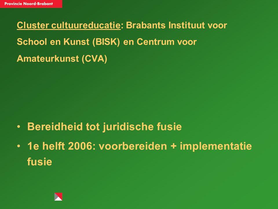Cluster facilitair: Uit in Brabant & Uitmarketingburo, Brabants Bureau voor Toerisme en CUBISS (voorheen Provinciale Bibliotheekcentrale) Periode van aftasten afgerond In beginsel bereidheid om te komen tot één organisatie voor vrije tijd