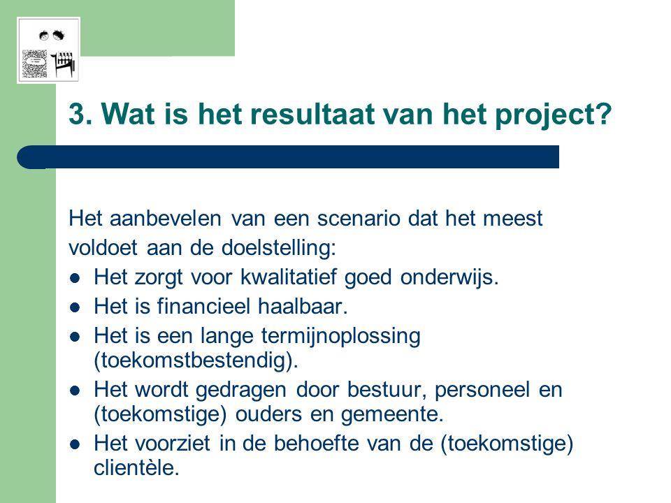 3. Wat is het resultaat van het project.