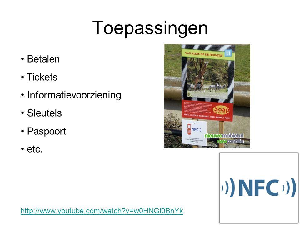 Toepassingen Betalen Tickets Informatievoorziening Sleutels Paspoort etc.
