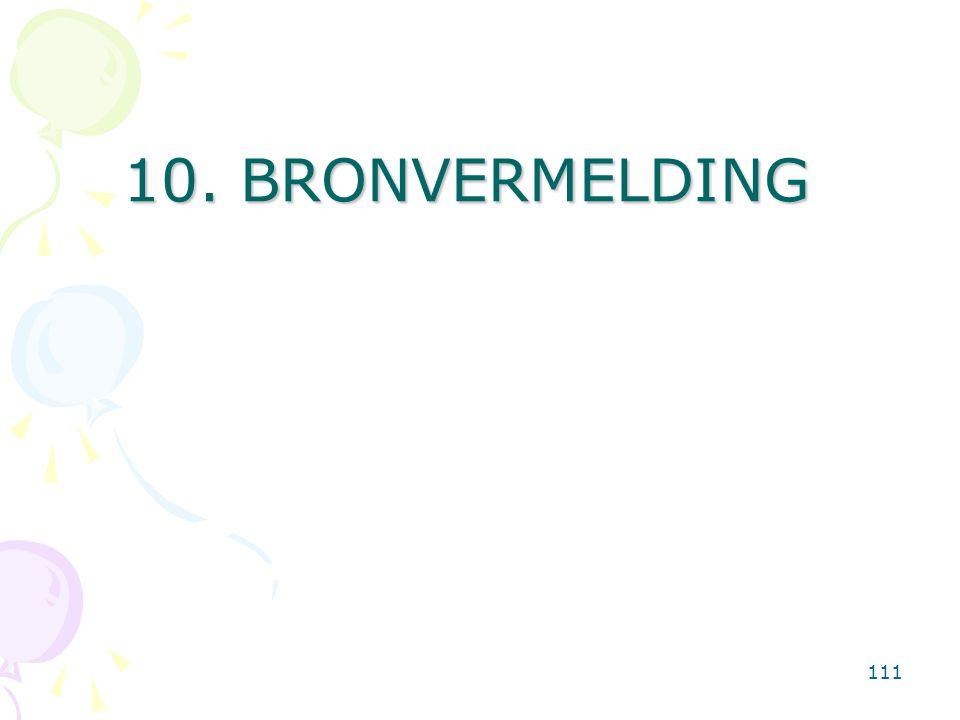 111 10. BRONVERMELDING