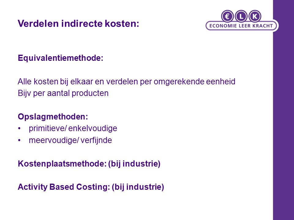 Equivalentiemethode: De indirecte kosten worden d.m.v.