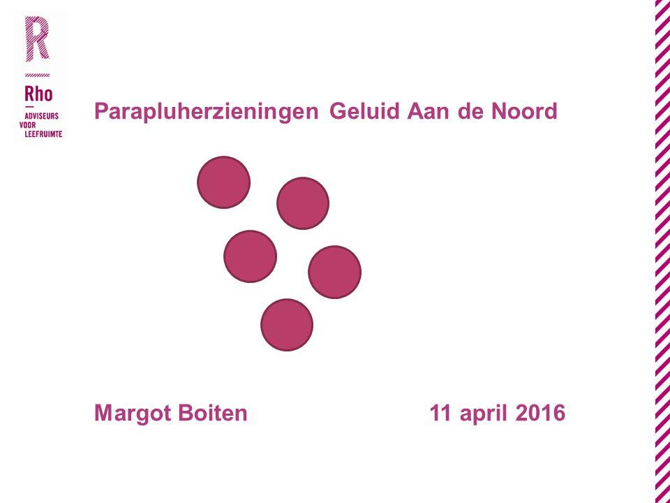 Parapluherzieningen Geluid Aan de Noord Margot Boiten11 april 2016