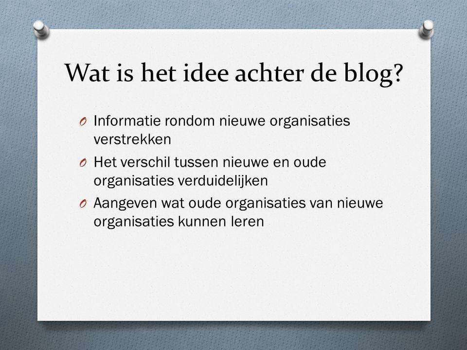 Wat is het idee achter de blog.
