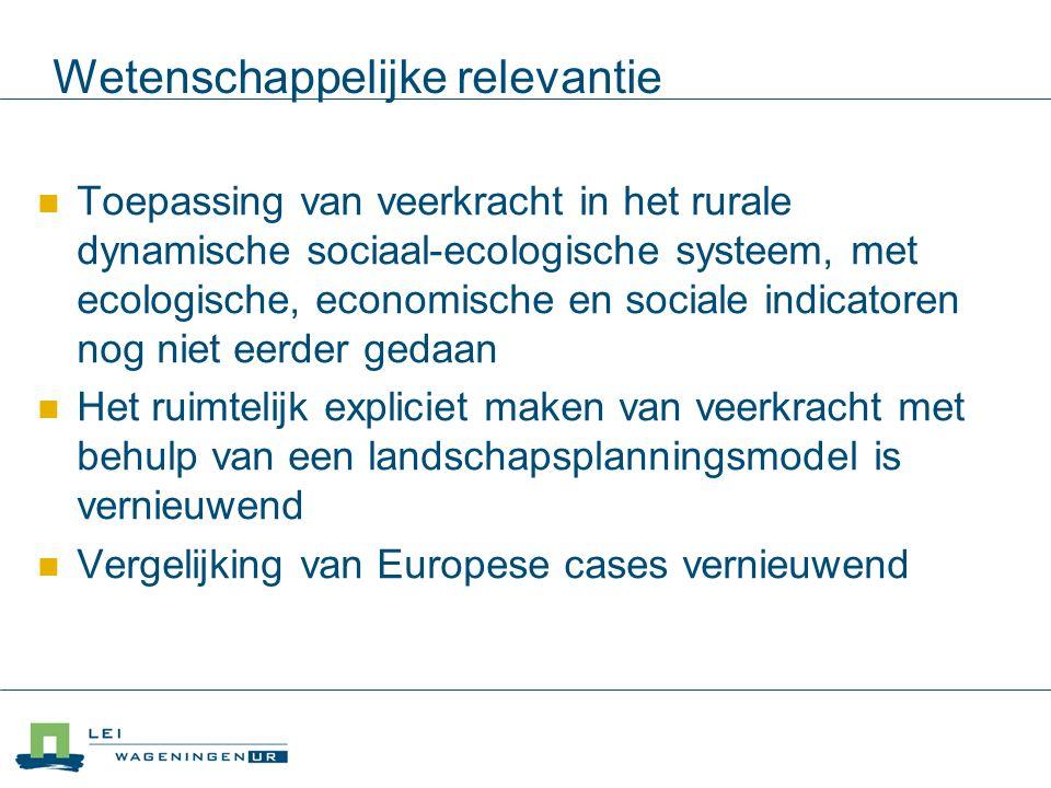 Wetenschappelijke relevantie Toepassing van veerkracht in het rurale dynamische sociaal-ecologische systeem, met ecologische, economische en sociale i