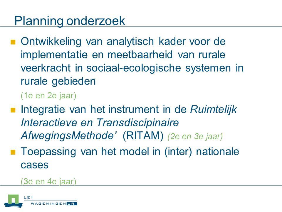 Planning onderzoek Ontwikkeling van analytisch kader voor de implementatie en meetbaarheid van rurale veerkracht in sociaal-ecologische systemen in ru