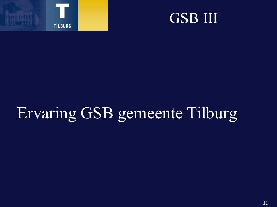 11 GSB III Ervaring GSB gemeente Tilburg