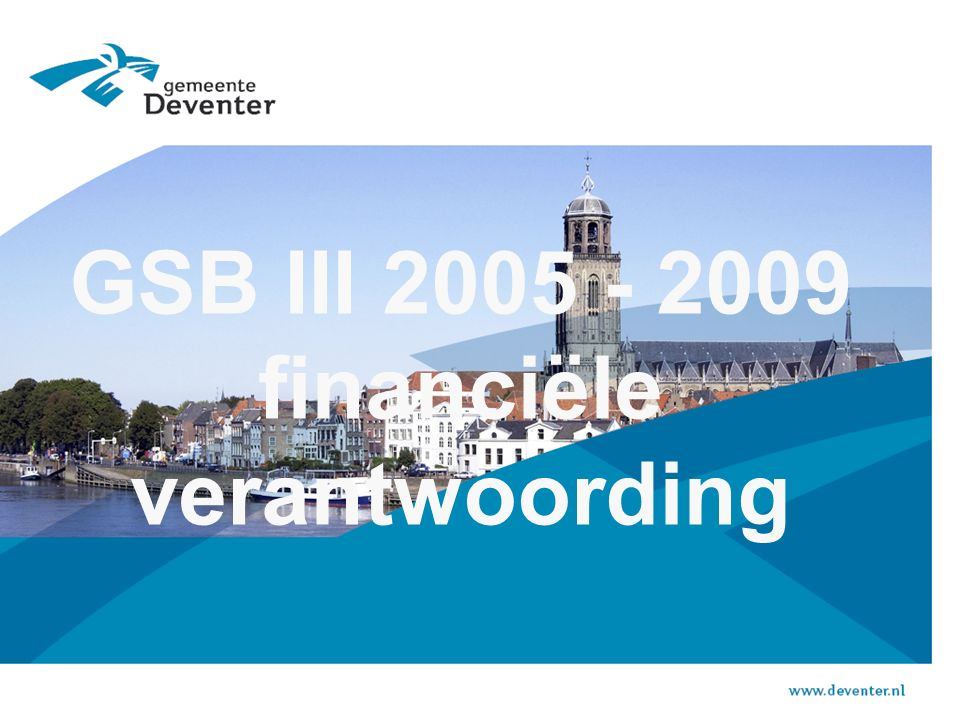GSB III 2005 - 2009 financiële verantwoording