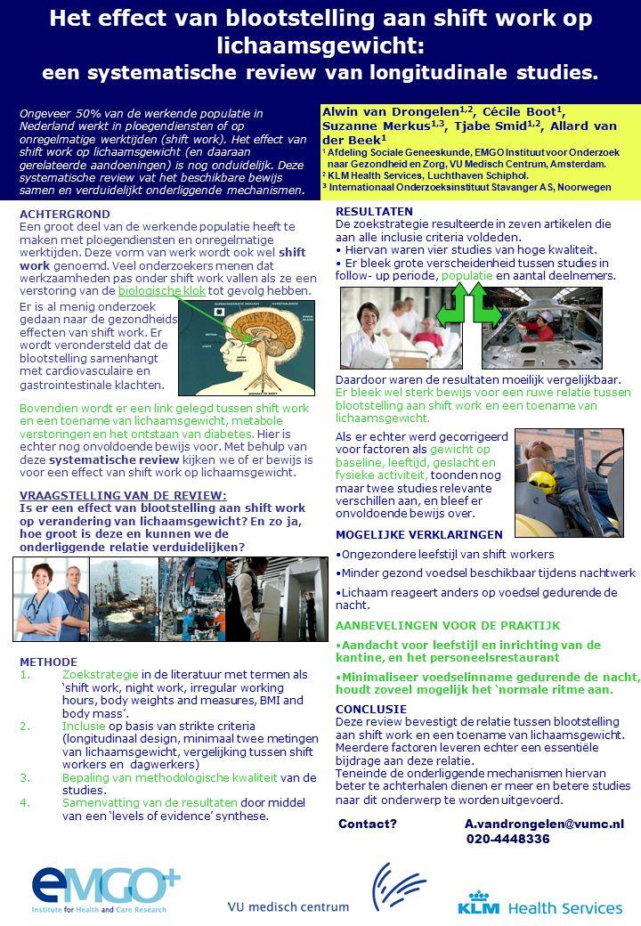 METHODE 1.Zoekstrategie in de literatuur met termen als 'shift work, night work, irregular working hours, body weights and measures, BMI and body mass