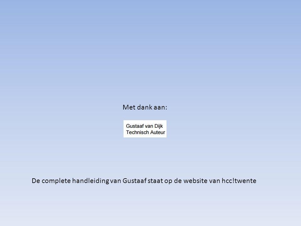 Met dank aan: De complete handleiding van Gustaaf staat op de website van hcc!twente