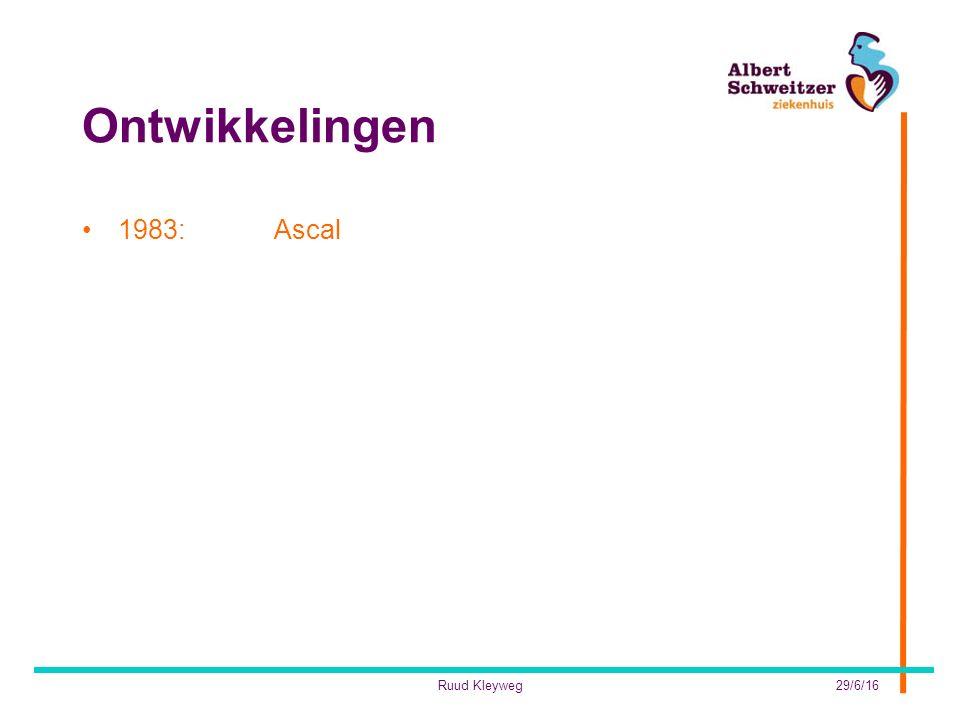 Ontwikkelingen 1983:Ascal 29/6/16Ruud Kleyweg
