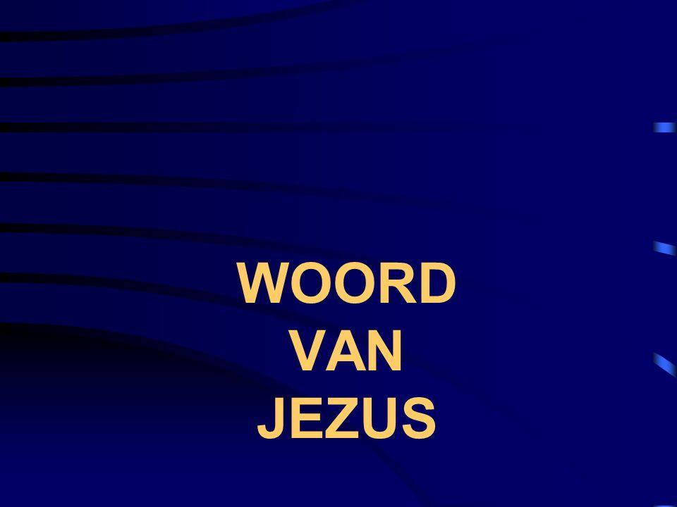WOORD VAN JEZUS