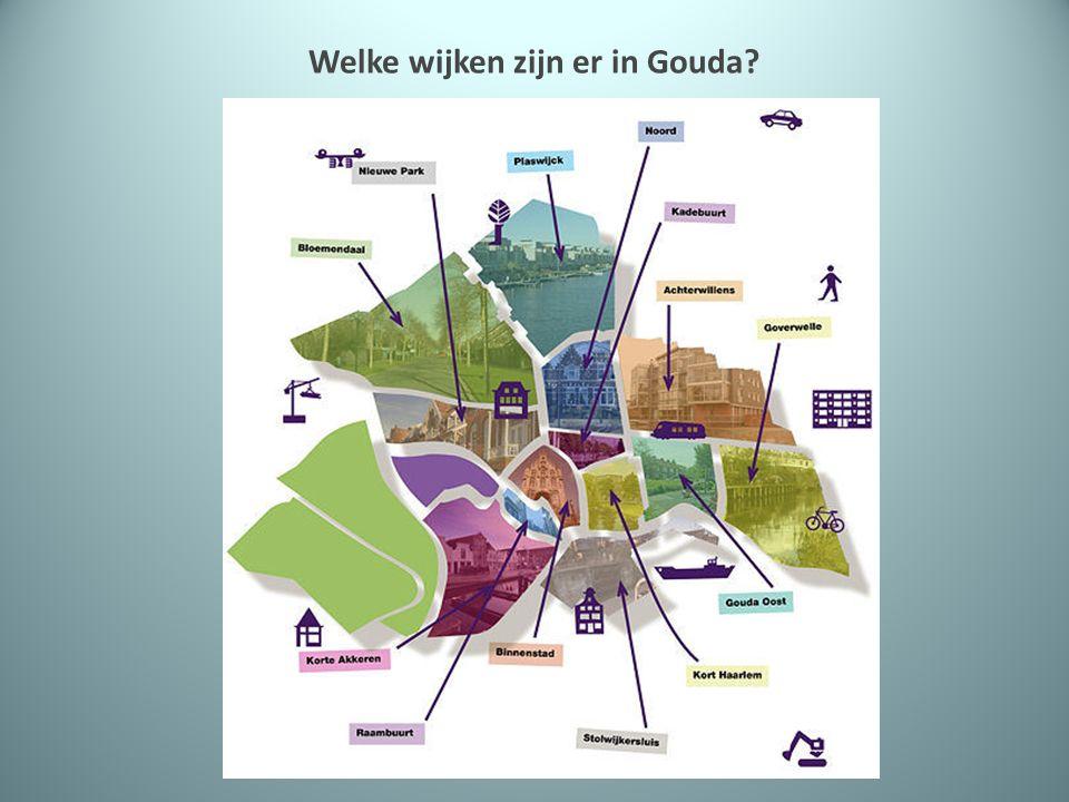 Welke wijken zijn er in Gouda