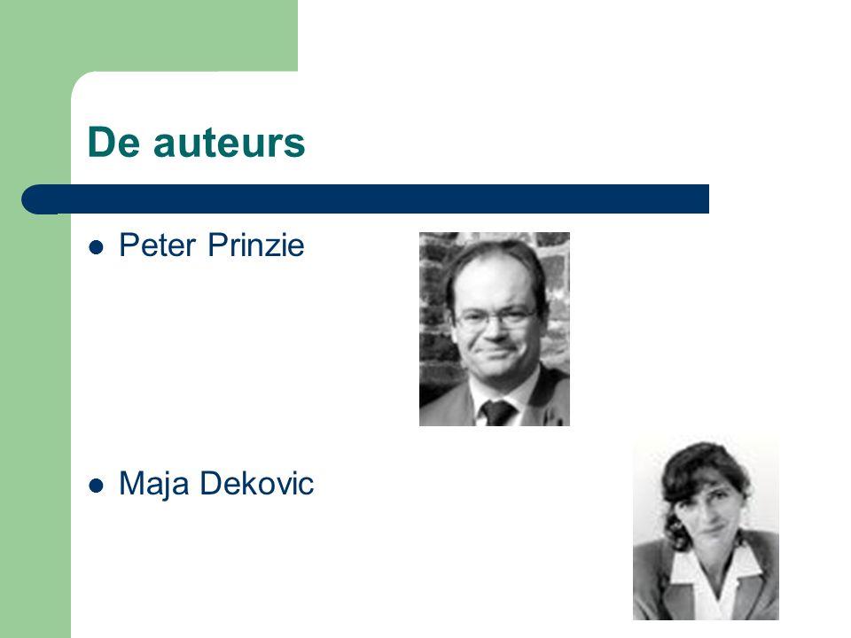 De auteurs Peter Prinzie Maja Dekovic