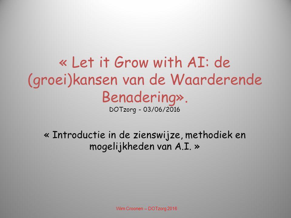 « Let it Grow with AI: de (groei)kansen van de Waarderende Benadering».
