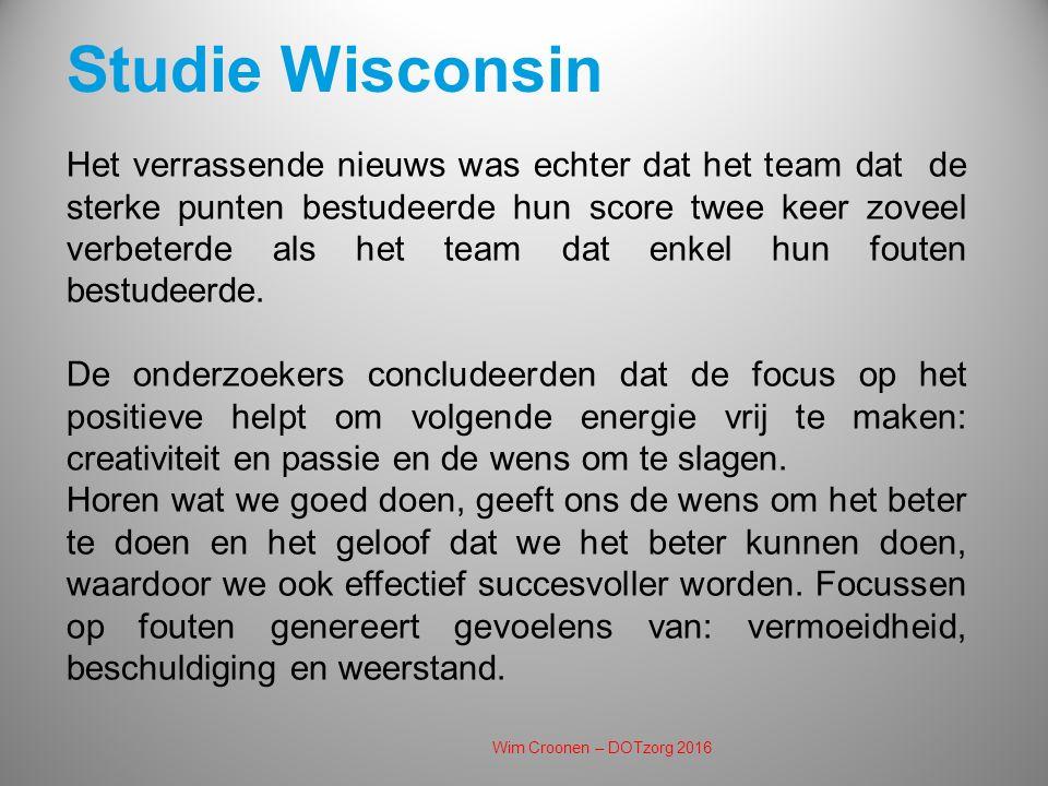 Studie Wisconsin Het verrassende nieuws was echter dat het team dat de sterke punten bestudeerde hun score twee keer zoveel verbeterde als het team dat enkel hun fouten bestudeerde.