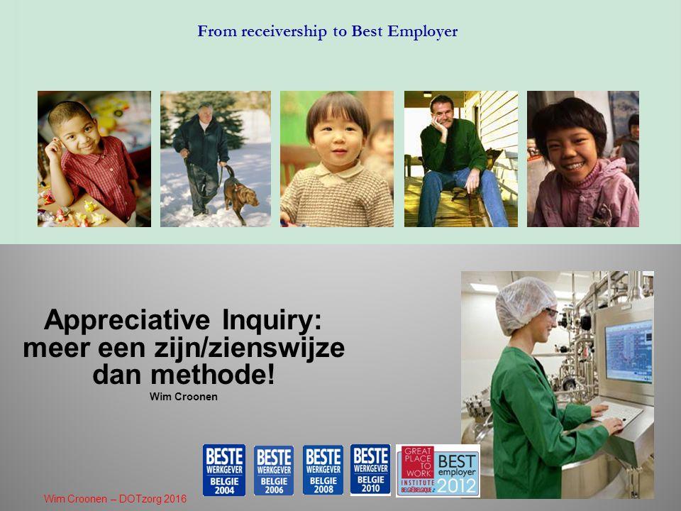Appreciative Inquiry: meer een zijn/zienswijze dan methode.