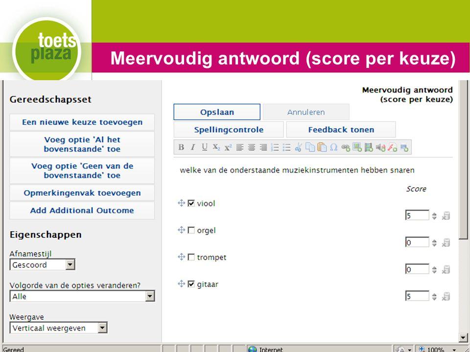 Expertiseteam Toetsenbank Meervoudig antwoord (score per keuze)