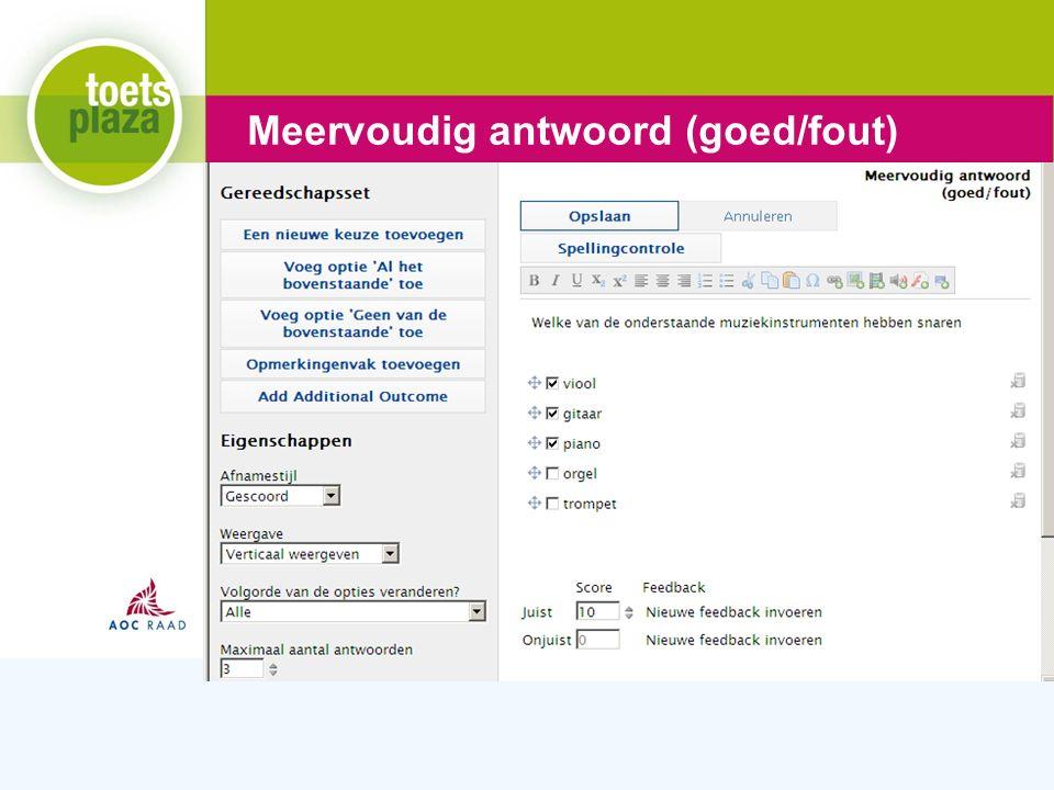 Expertiseteam Toetsenbank Meervoudig antwoord (goed/fout)