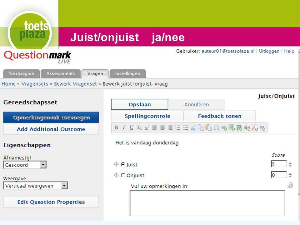 Expertiseteam Toetsenbank Juist/onjuist ja/nee