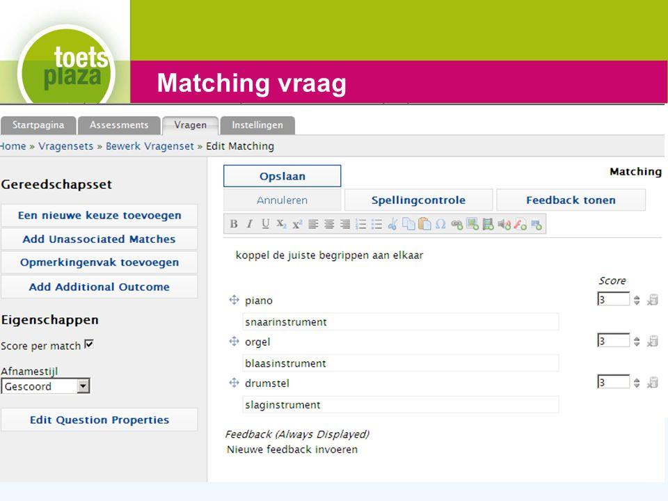 Expertiseteam Toetsenbank Matching vraag