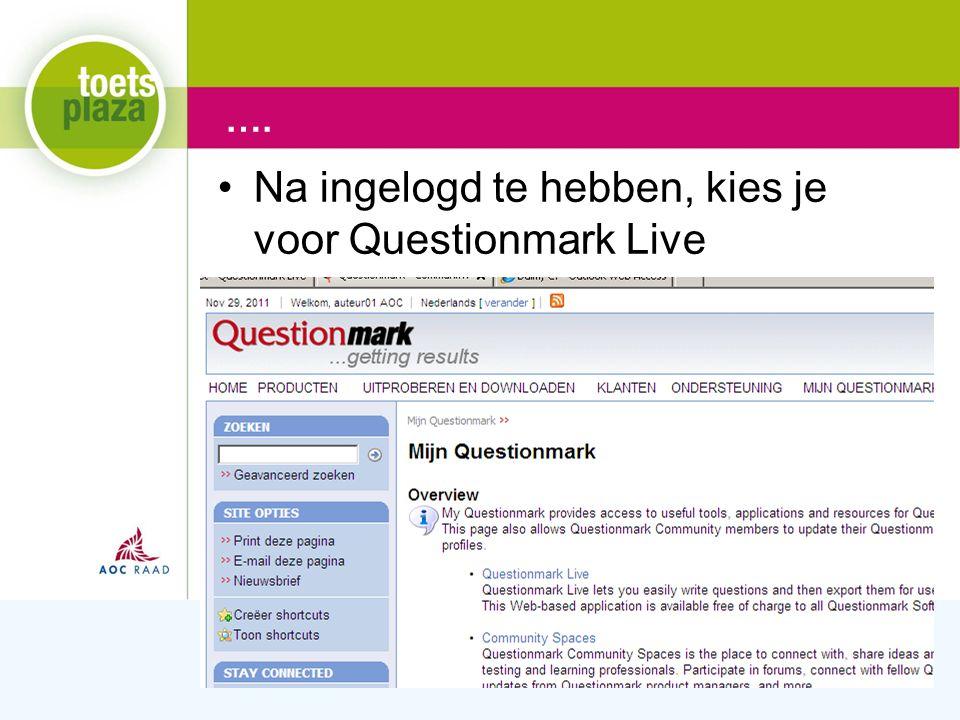 Expertiseteam Toetsenbank Overzicht over de werkwijze binnen Questionmark Live Overzicht QM Live