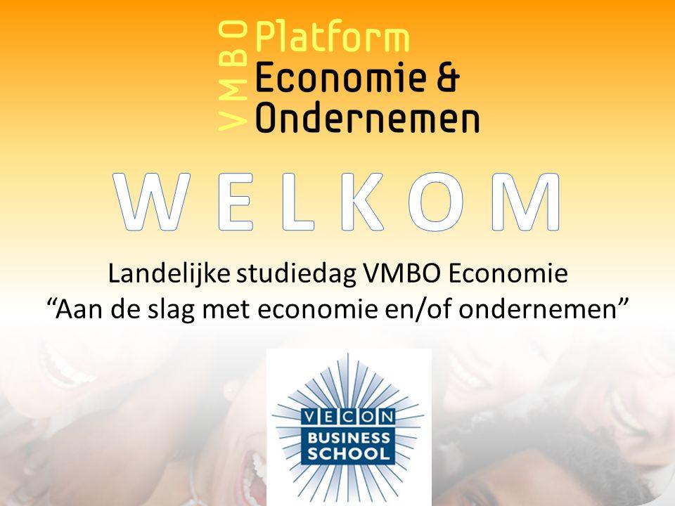 Even voorstellen: Namens Vecon / Vecon Business School: Joke Trappel Joan Sabajo Namens Platform VMBO Economie & Ondernemen: Gerard Herkendaal Ruud van Leeuwen Martijn Pakkert