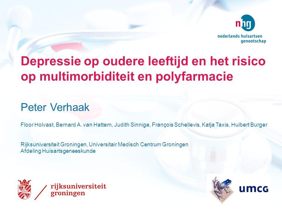 Depressie op oudere leeftijd en het risico op multimorbiditeit en polyfarmacie Peter Verhaak Floor Holvast, Bernard A.