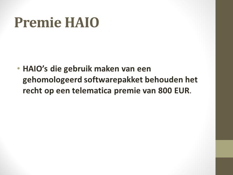 Premie HAIO HAIO's die gebruik maken van een gehomologeerd softwarepakket behouden het recht op een telematica premie van 800 EUR.