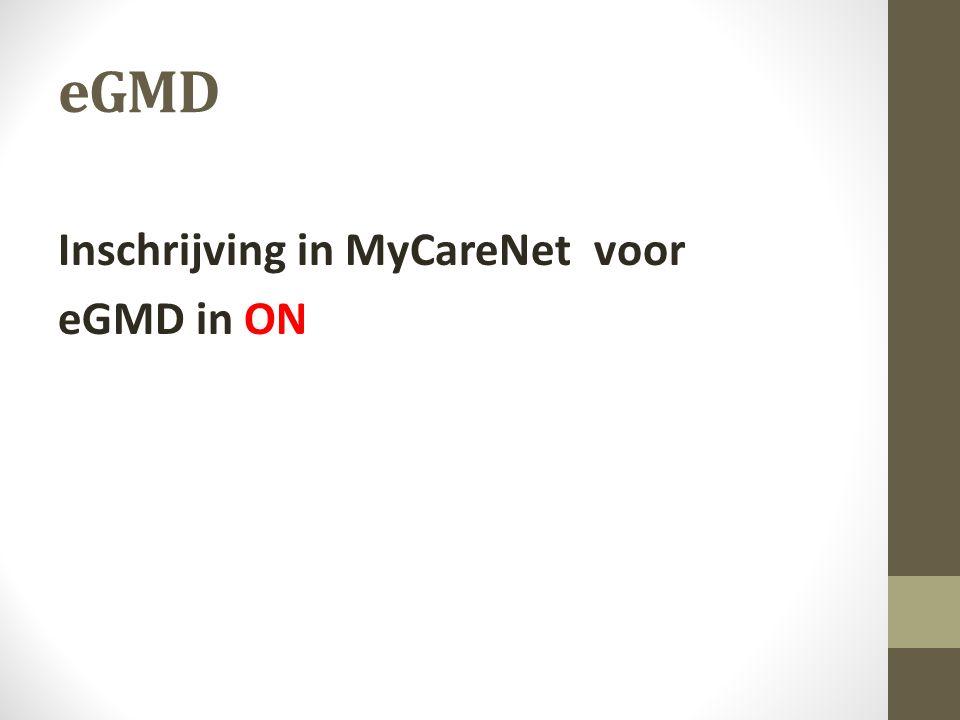 eGMD Inschrijving in MyCareNet voor eGMD in ON