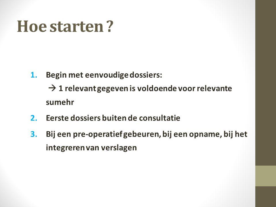 Hoe starten .