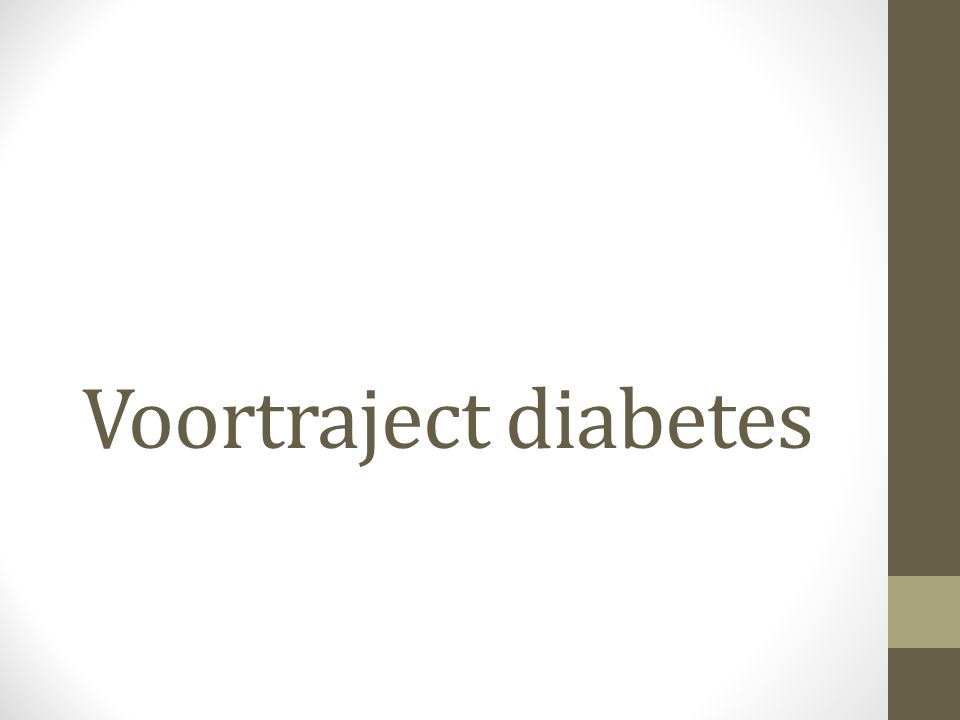 Voortraject diabetes