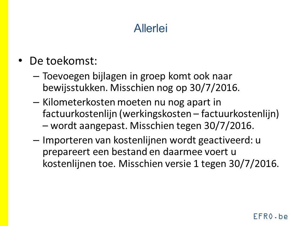 EFRO.be Allerlei De toekomst: – Toevoegen bijlagen in groep komt ook naar bewijsstukken.