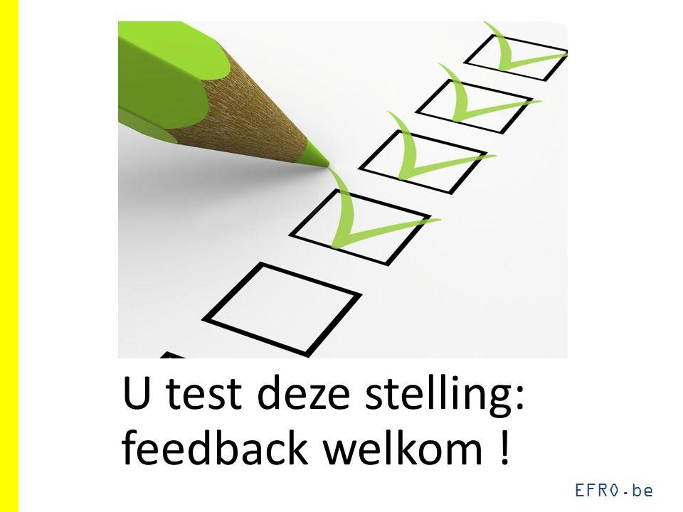 EFRO.be U test deze stelling: feedback welkom !