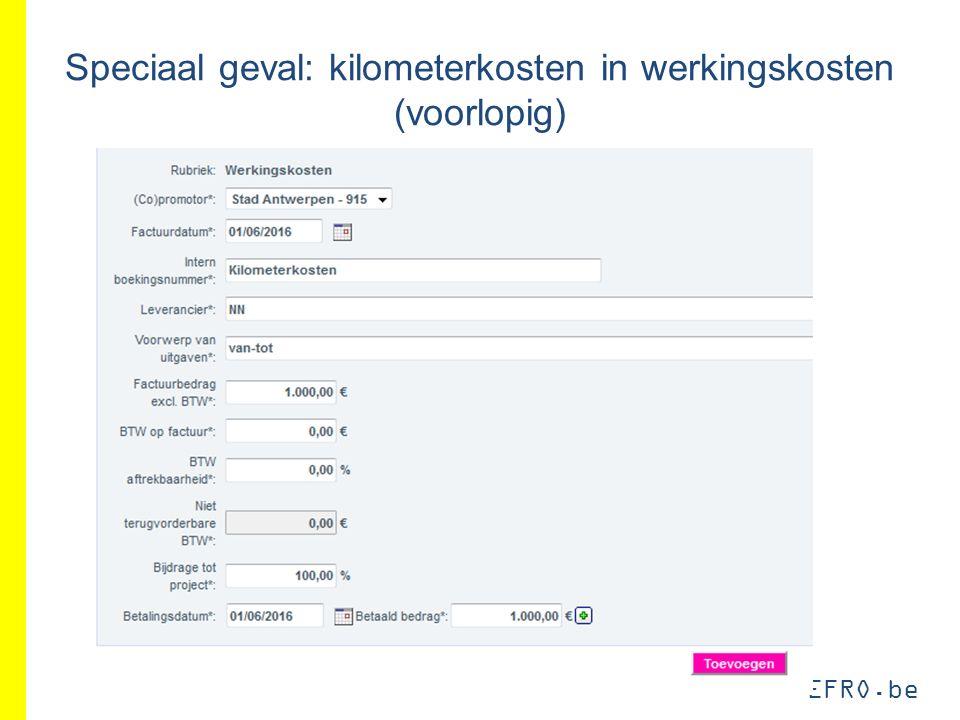 EFRO.be Speciaal geval: kilometerkosten in werkingskosten (voorlopig)