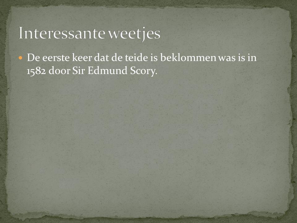 De eerste keer dat de teide is beklommen was is in 1582 door Sir Edmund Scory.