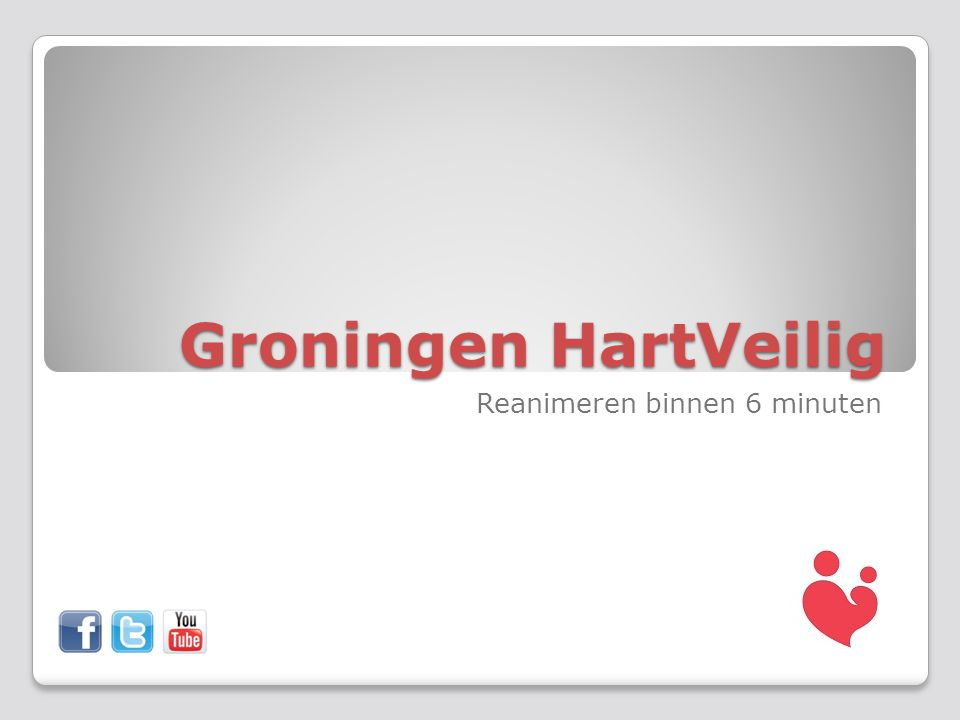 Groningen HartVeilig Reanimeren binnen 6 minuten