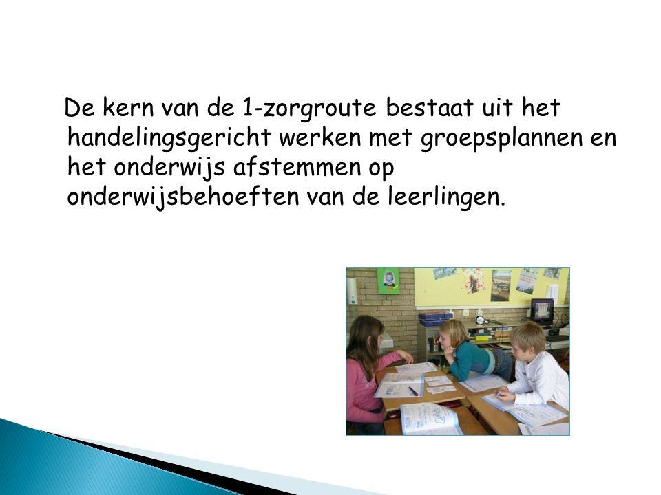 De kern van de 1-zorgroute bestaat uit het handelingsgericht werken met groepsplannen en het onderwijs afstemmen op onderwijsbehoeften van de leerling