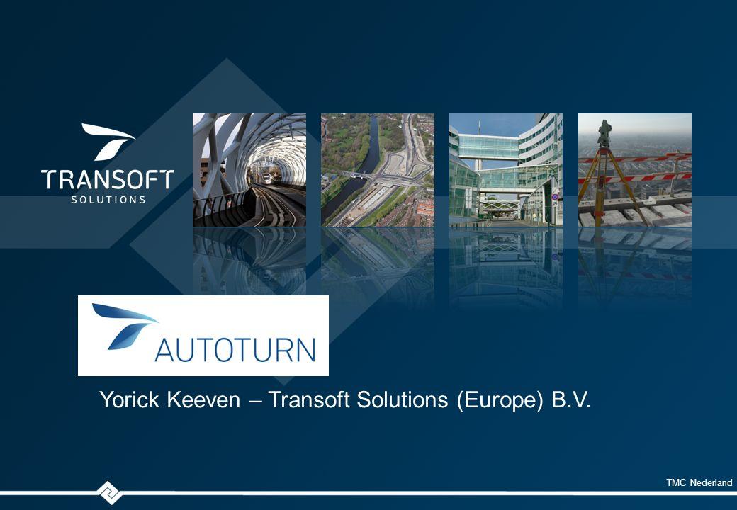 TMC Nederland Yorick Keeven – Transoft Solutions (Europe) B.V.